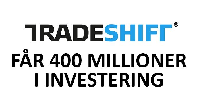 Tradeshift får ny massiv investering på 400 millioner kroner