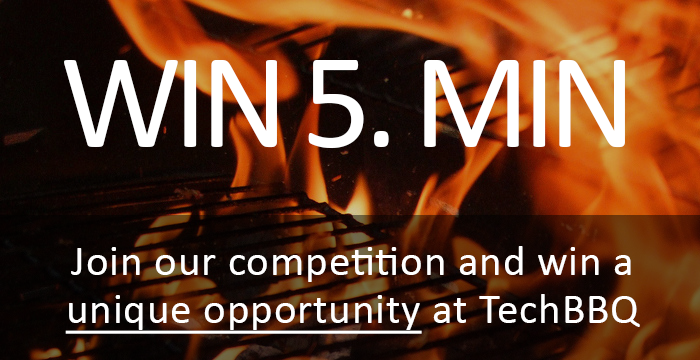 Your Chance to Win 5 Minutes on Stage at TechBBQ