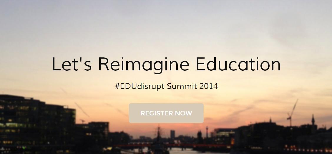 #EDUdisrupt Summit 2014 med forskere, forretningsfolk og startup founders