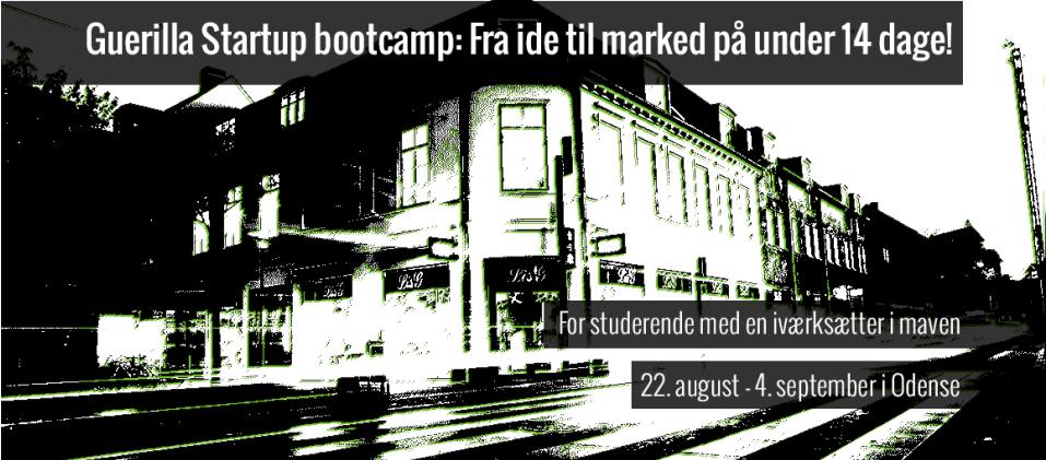 Tilmeld dig Guerilla Startup bootcamp i Odense